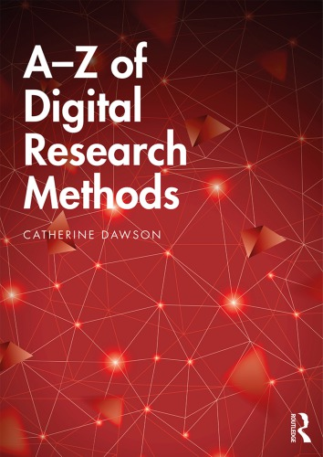 A-Z of Digital Research Methods
