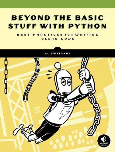 Beyond the Basic Stuff with Python. Best Practices.