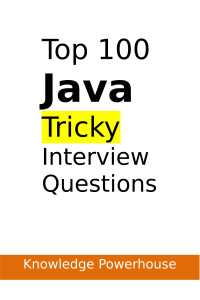 Top 100 Tricky Java Interview Questions Book