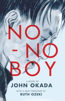 "A cover of John Okada's ""No-No Boy,"" featuring the title in large red sans-serif text on top of a charcoal side portrait of a Japanese man facing right, eyes downward, against a light blue background."