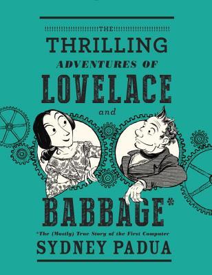 Review: The Thrilling Adventures of Lovelace and Babbage