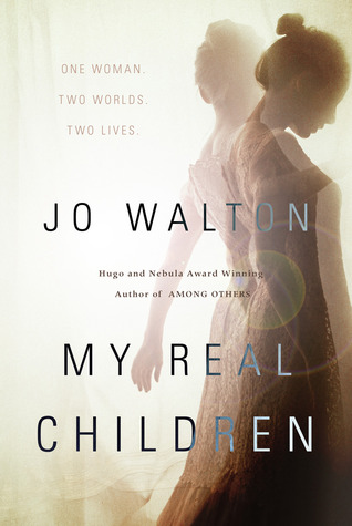 "Cover of ""My Real Children"" by  Jo Walton"
