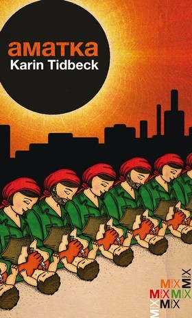 Swedish cover of Karin Tidbeck's Amatka