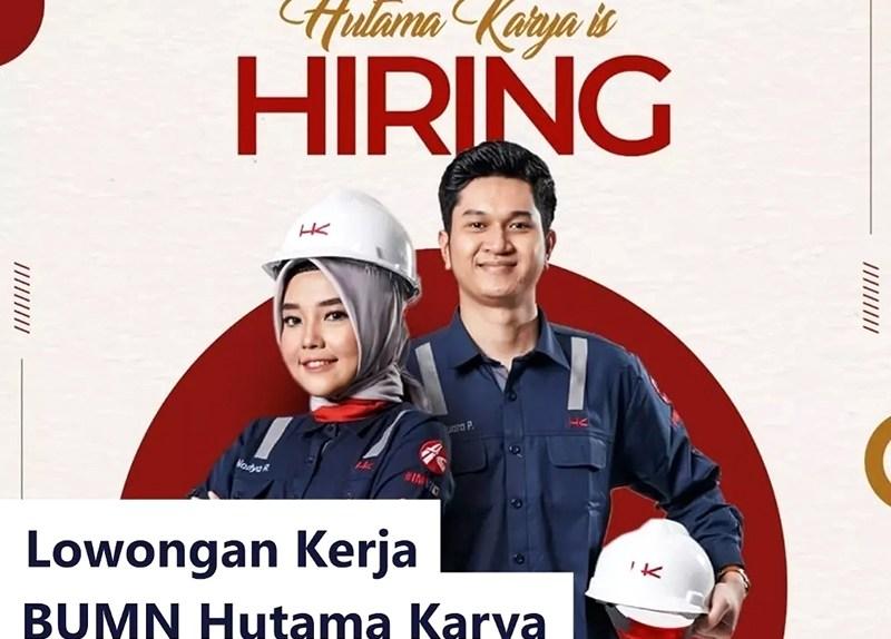 Lowongan Kerja PT Hutama Karya (Persero)