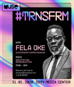 "MUSEAFRICA's ""TRNSFRM"" A CREATIVE SOCIAL DEVELOPMENT SERIES IS SET FOR FRIDAY 31STJAN"