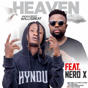 "Hyndu Visits ""Heaven"" With Latest Single Featuring Nero X"
