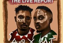 DOWNLOAD FULL EP : A-Q & M.I Abaga – The Live Report