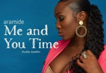DOWNLOAD MP3: Aramide – Me and You Time