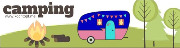 Camping-Blogevent: Zusammenfassung