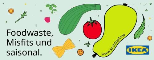 Blog-Event CLIII - Foodwaste, Misfits und saisonal in Kooperation mit IKEA