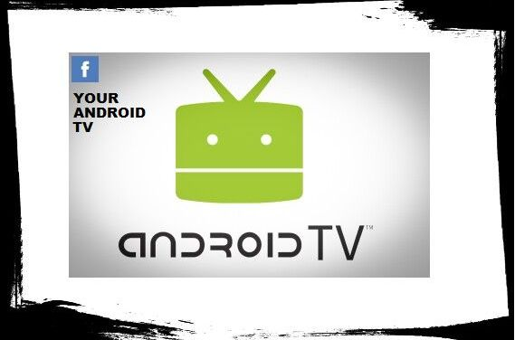 YOUR ANDROID TV BUILD 1.0 – CUSTOM KODI BUILD