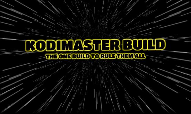 KODIMASTER BUILD EXPERIMENTAL – CUSTOM KODI BUILD