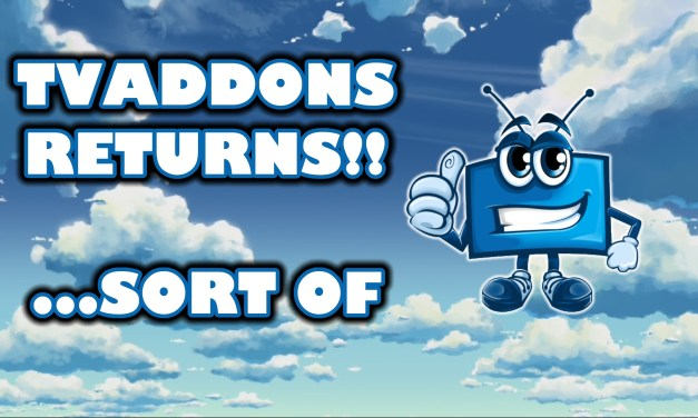 TVADDONS REPO RETURNS … WELL SORT OF !!