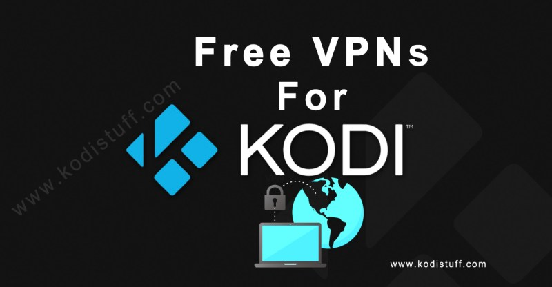 9 Best VPNs for Kodi to Unleash Its Full Potential