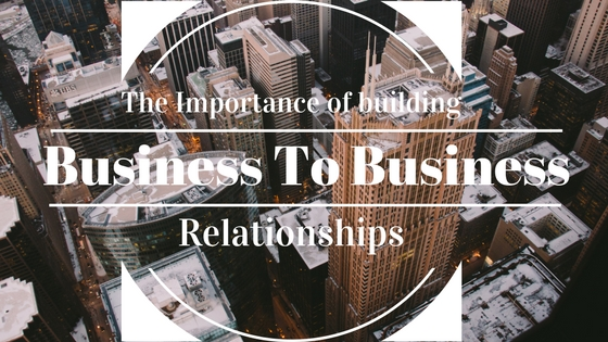 business to business, building relationships, increase referrals, crm