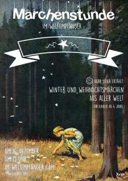 Kinder Weihnachts-Märchenstunde @ Weltempfänger | Köln | Nordrhein-Westfalen | Deutschland