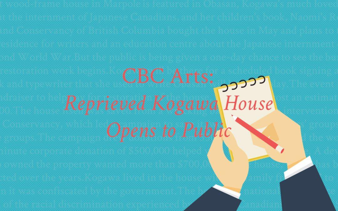 CBC: Reprieved Kogawa House Opens to Public