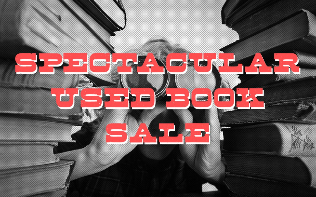 Spectacular Used Book Sale