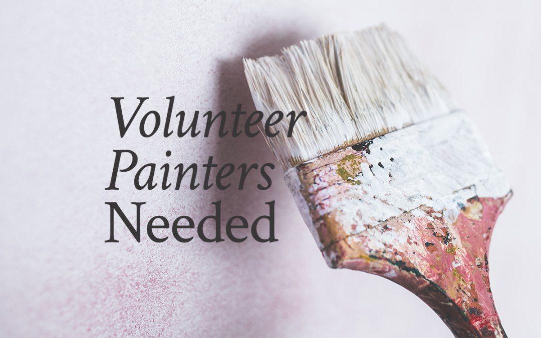 Volunteer painters needed Saturday!