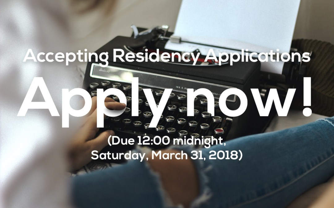 2019 Residency Applications | closing March 31, 2018