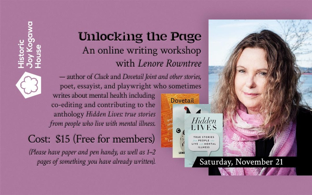 Unlocking the Page with Lenore Rowntree by Kogawa House