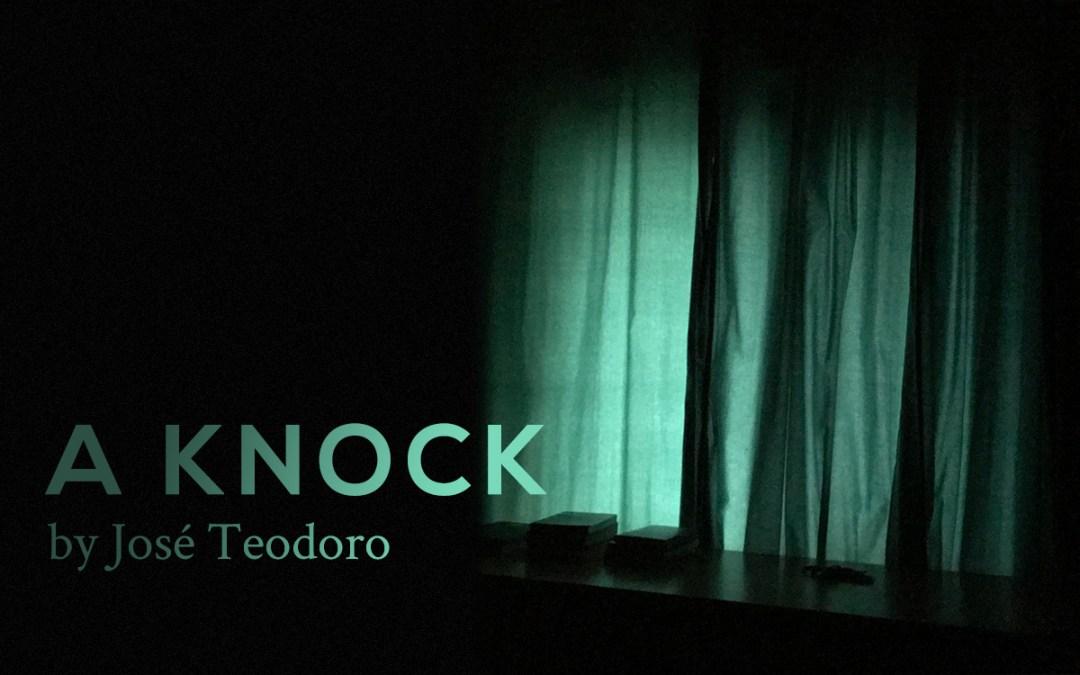 A Knock by José Teodoro