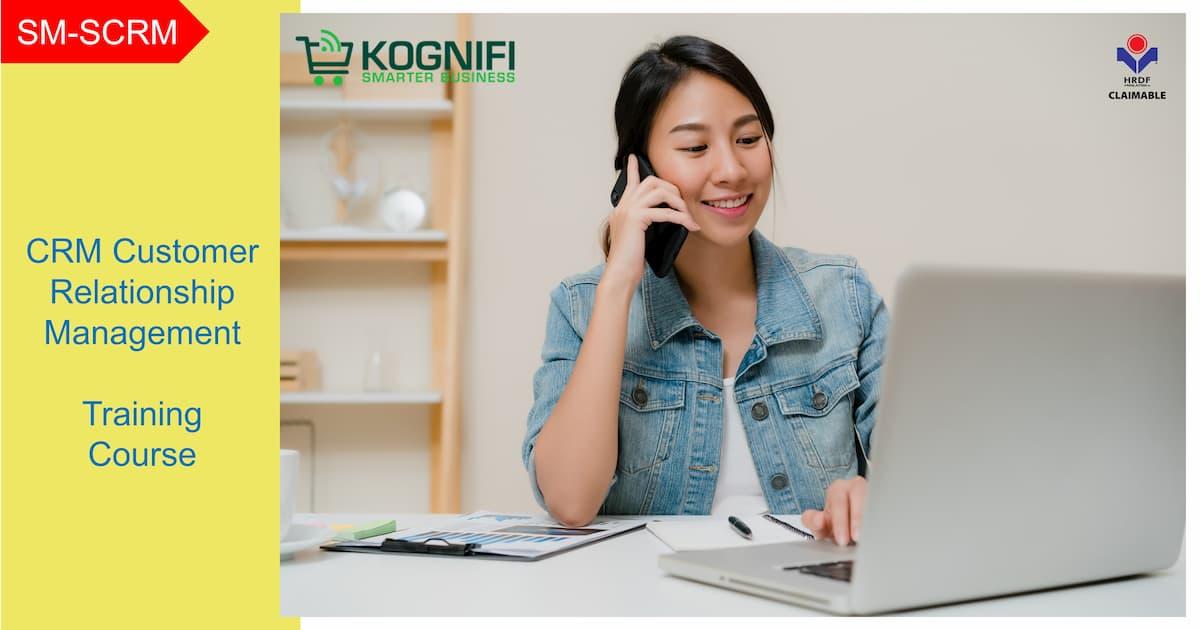 Kursus latihan pengurusan perhubungan pelanggan CRM KWPSM yang dituntut Kognifi