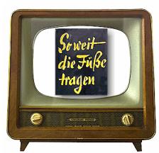 Soweit die Füsse tragen Lo TV alt