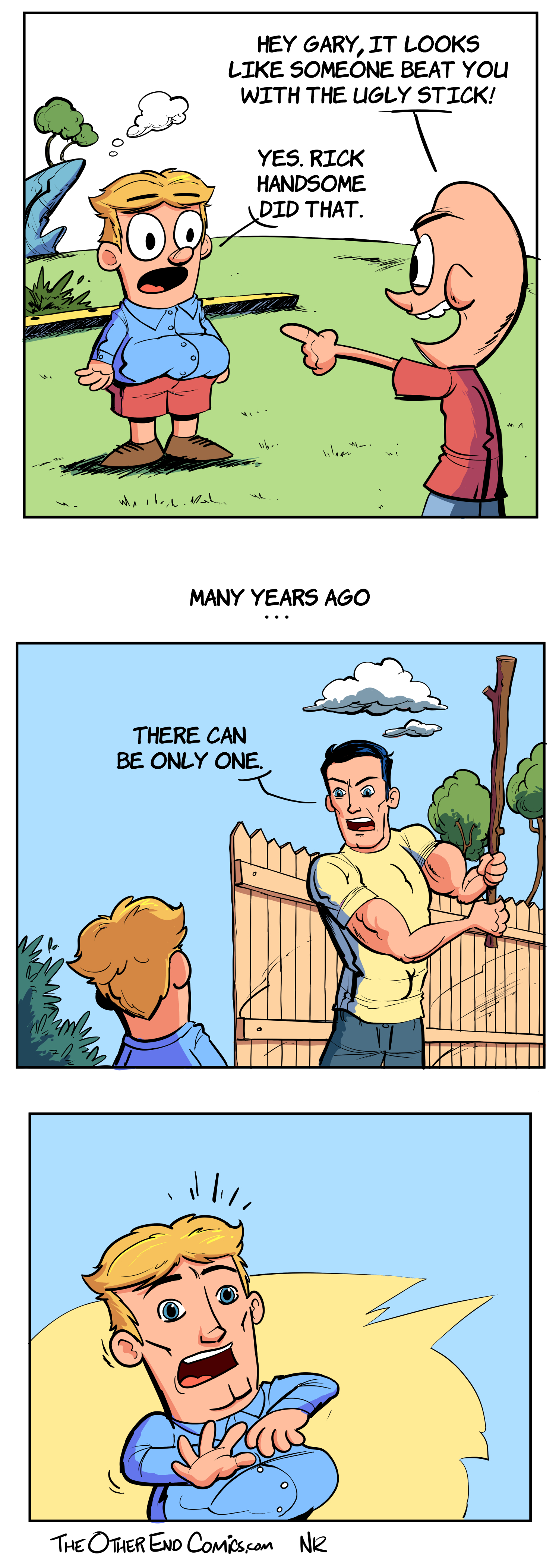 That's not even what the ugly stick looks like. This comic is so fake.
