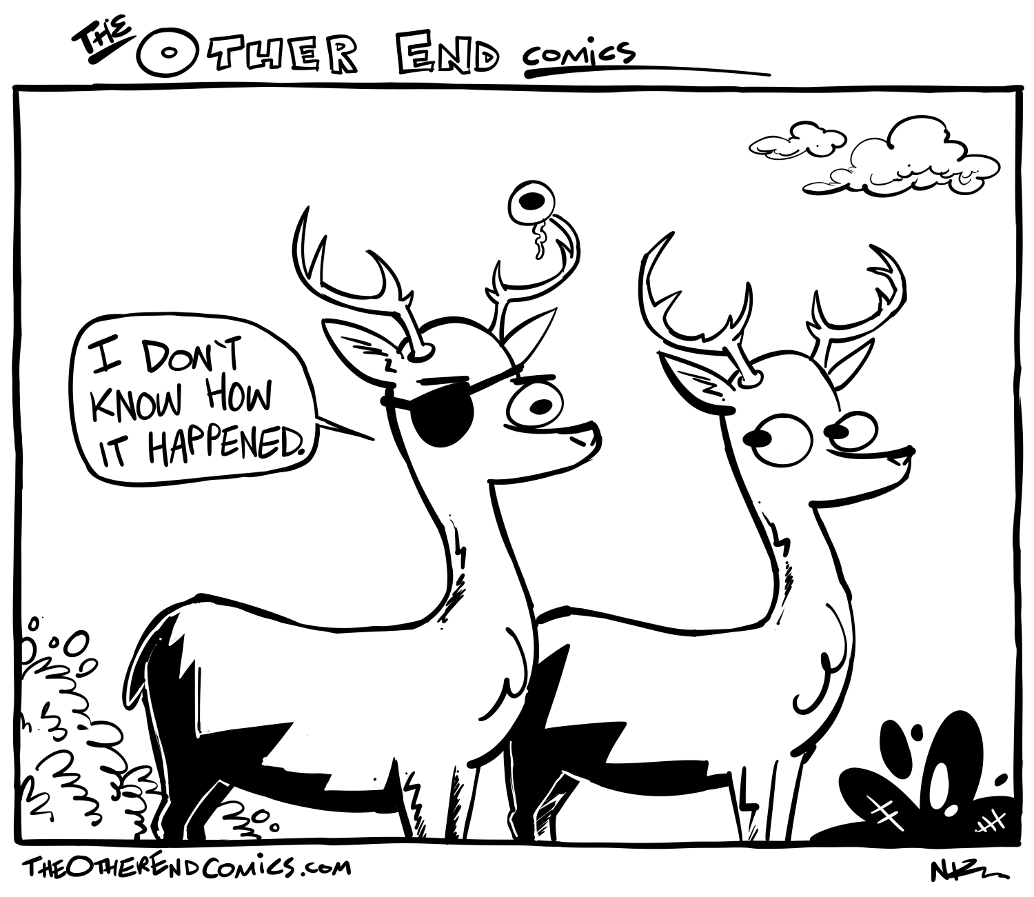 That deer's a pirate now. That's the law