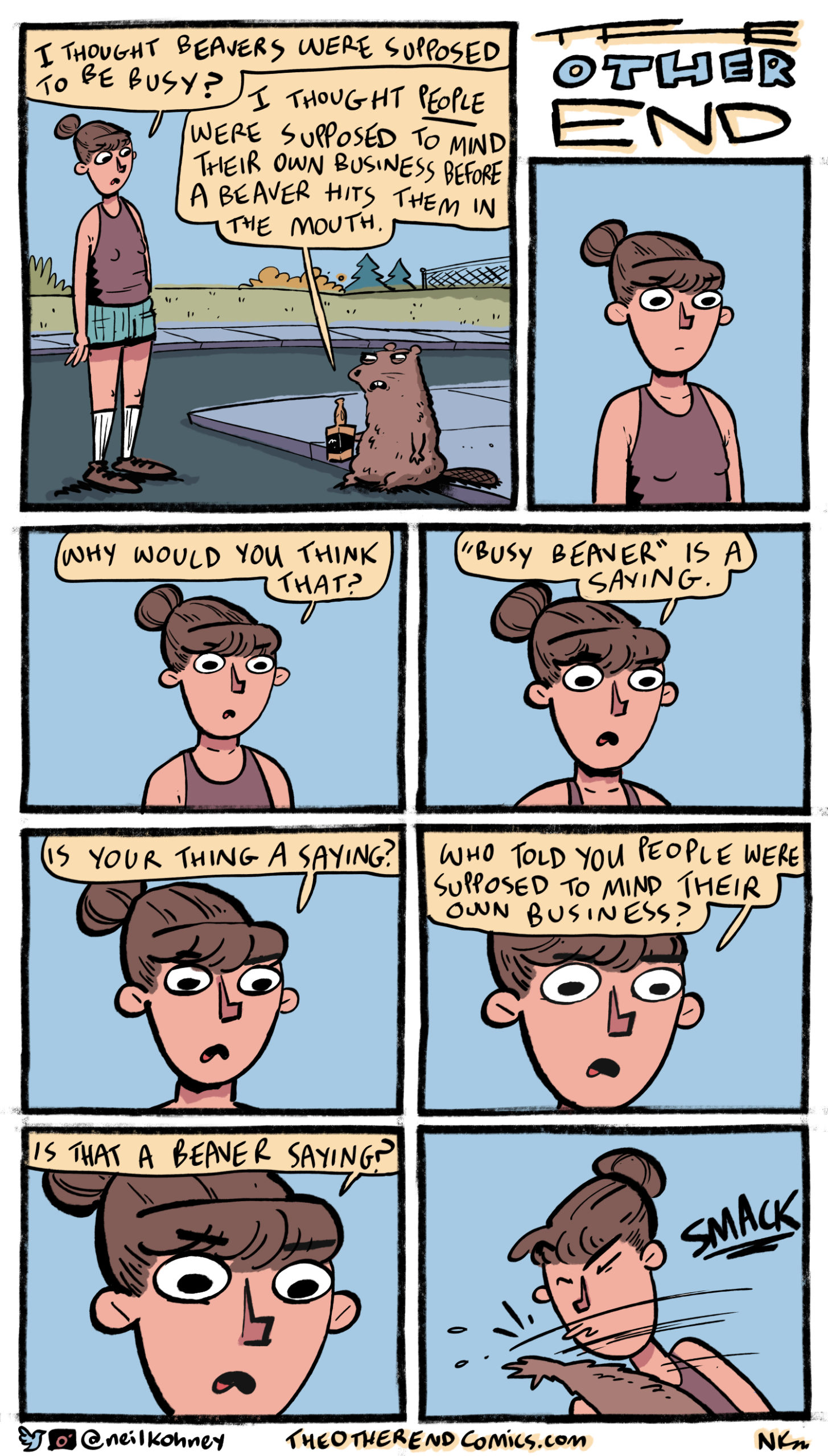 There's no way that beaver is tall enough to slap her like that. This comic is so fake