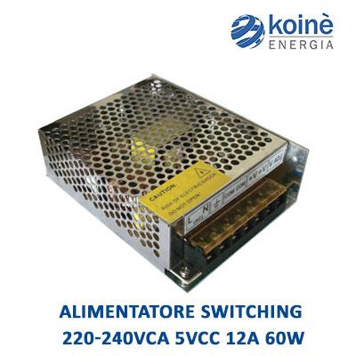 alimentatore switching 220 240vca 5vcc 12a 60w