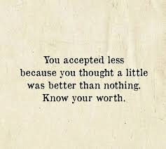 Inspirational Quotes On Knowing Your Worth