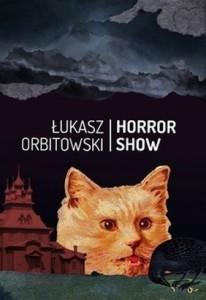 Łukasz Orbitowski Horror Show