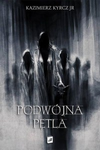 Podówjna pętla / Kazimierz Kyrcz Jr / BookRage