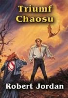 Tom 6, Triumf Chaosu