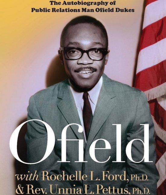 Ofield Dukes, African American Professional, African American Public Relations, Public Relations, African American History, Black History, KOLUMN Magazine, KOLUMN