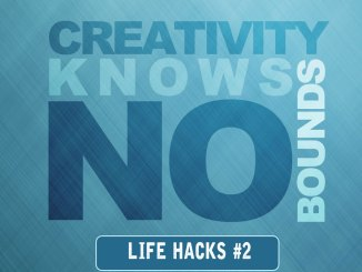 Art Creativity Imagination – Life Hacks #02