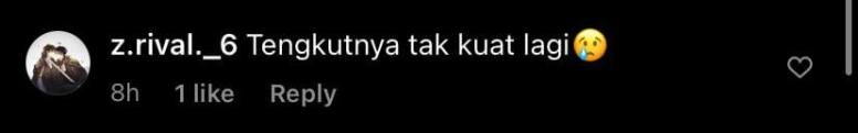 """May be an image of text that says """"8h z.rival._6 Tengkutnya tak kuat lagi 1like Reply"""""""