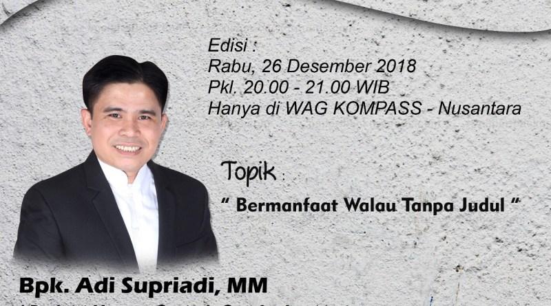 Program Biografi KOMPASS Nusantara 26 Desember 2018