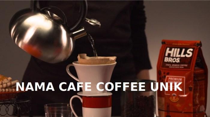 Ide Nama Cafe Coffee yang Unik Dan Keren
