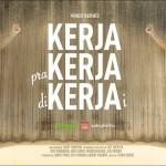 Film Kerja, Prakerja, Dikerjai: Cerita Para Pekerja yang Dikerjai