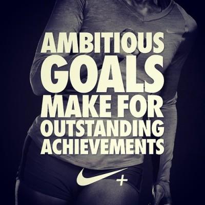Ambitious Goals