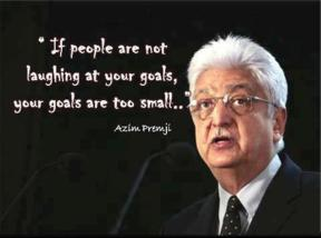 If People are not laughing at your goals...