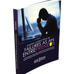 Lessons from failures as an Entrepreneurs