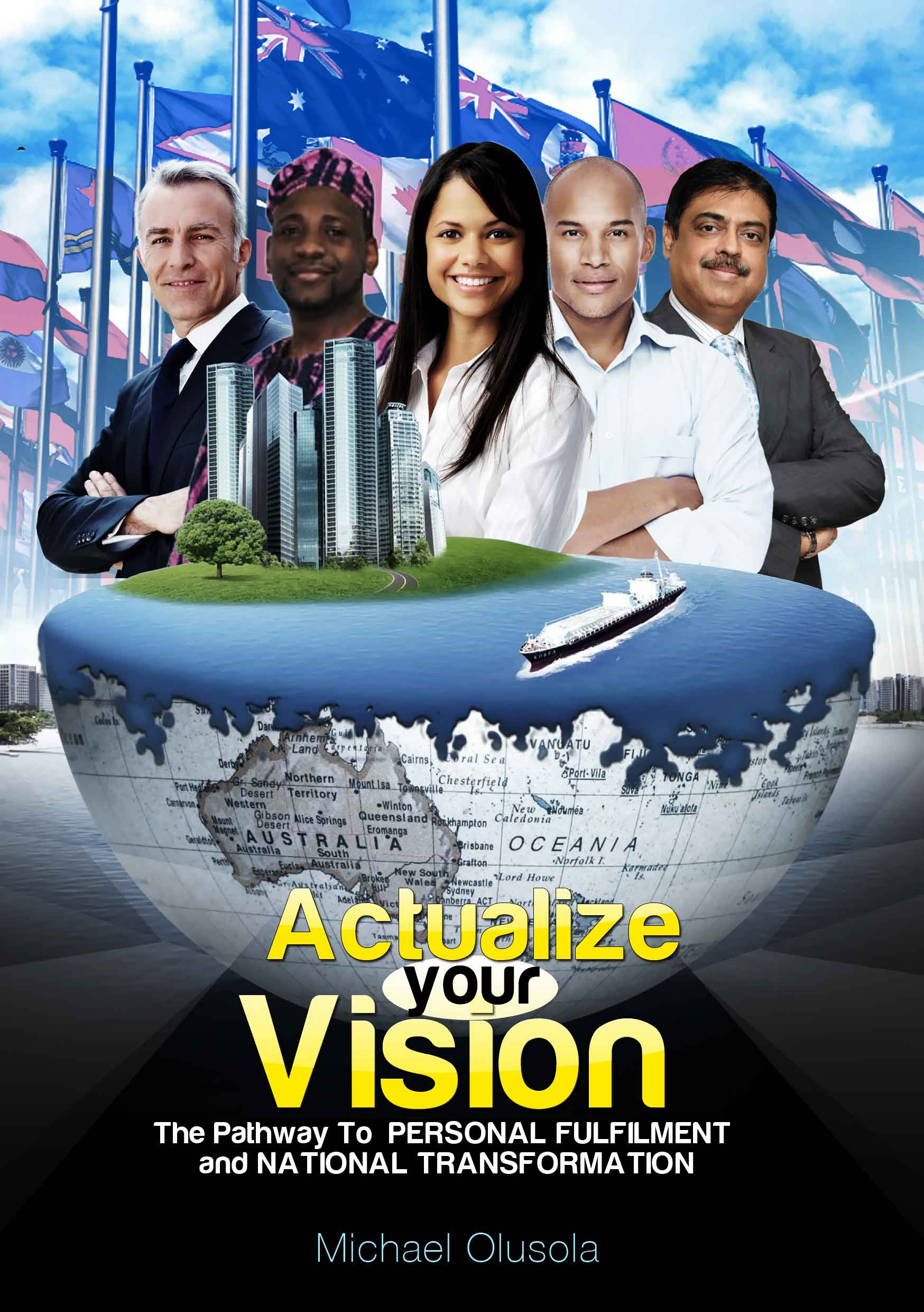 Why I Wrote the Book, Actualize Your Vision by Michael Olusola 2