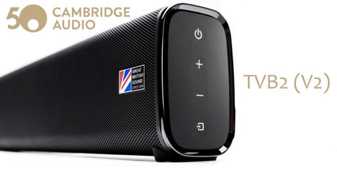 Hardwaretest: Cambridge Audio TVB2 (V2) – very british