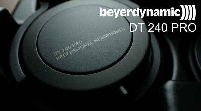 Hardwaretest: beyerdynamic DT 240 Pro – Wie im Urlaub, so auch zu Hause