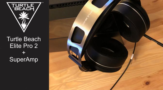 Hardwaretest: Turtle Beach Elite Pro 2 + SuperAmp – Achtung! Kabelsalat!