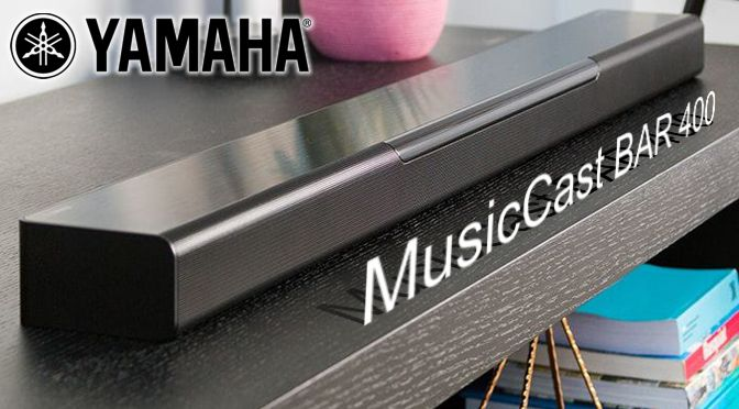Hardwaretest: Yamaha MusicCast BAR 400 – das Multi(room)talent vor dem TV